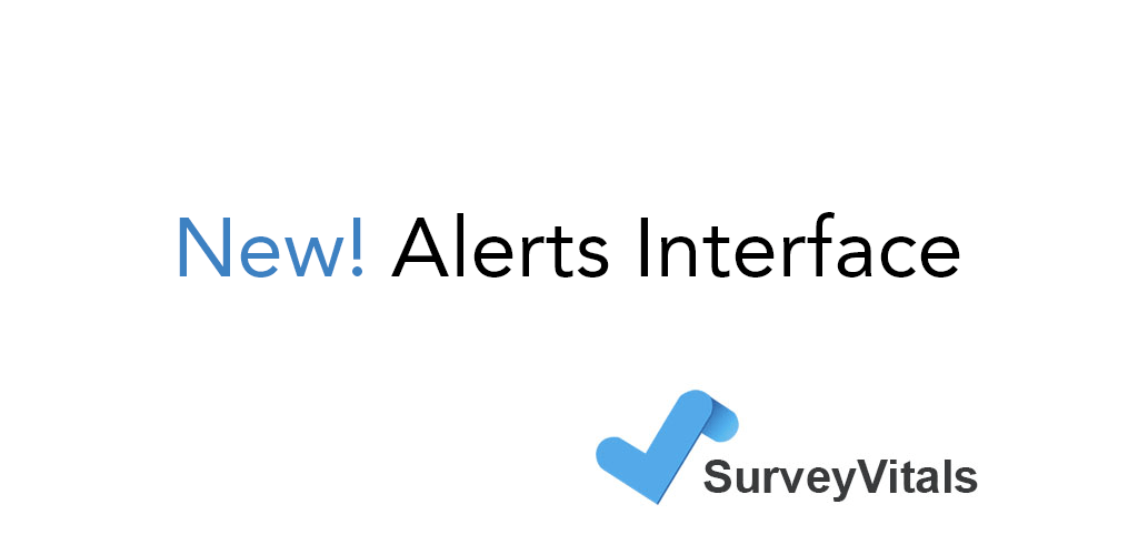 New! Alerts Interface