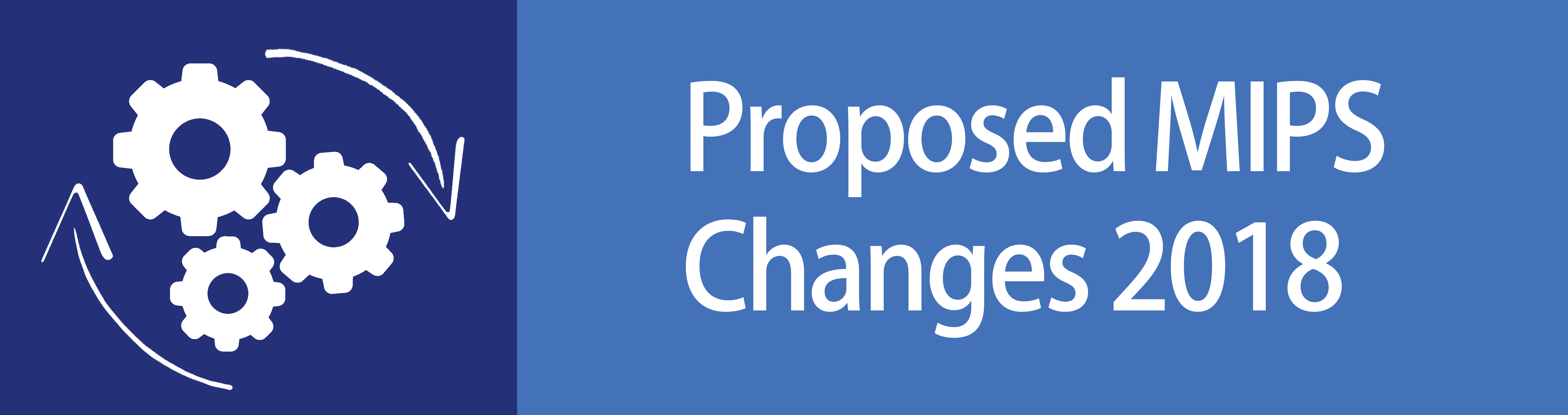 Proposed MIPS Changes 2018