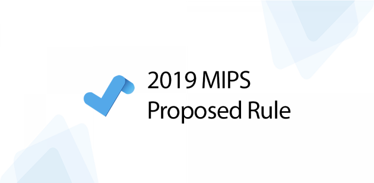 2019 MIPS Proposed Rule